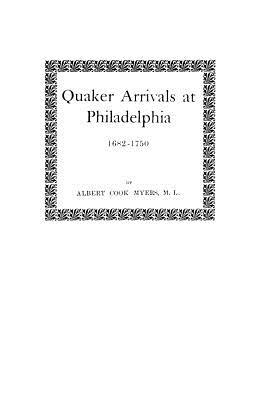 Image for Quaker Arrivals at Philadelphia 1682-1750