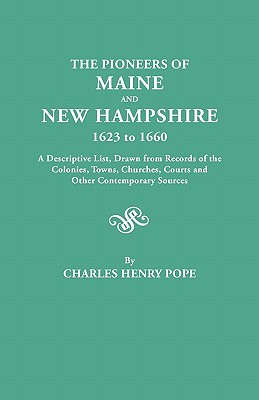 Image for The Pioneers of Maine and New Hampshire, 1623-1660