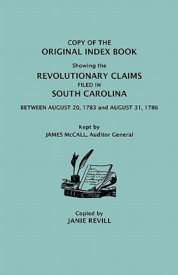 Image for Original Index Book Showing the Revolutionary Claims Filed in South Carolina