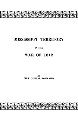 Image for Mississippi Territory in the War of 1812