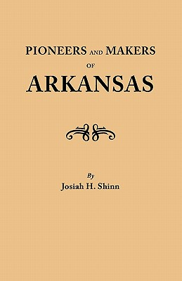 Image for Pioneers and Makers of Arkansas