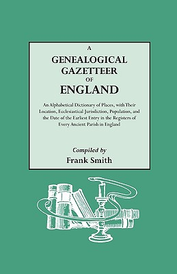 Image for A Genealogical Gazetteer of England