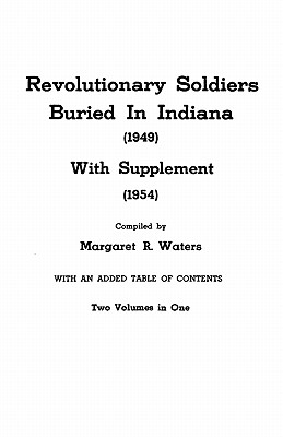 Image for Revolutionary Soldiers Buried in Indiana [Bound with:] Supplement
