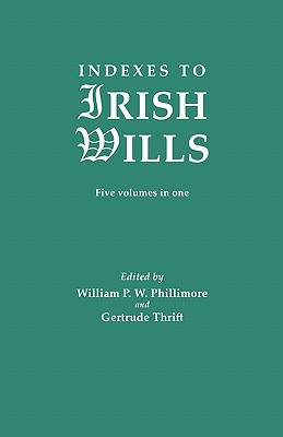 Image for Indexes to Irish Wills