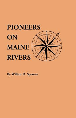 Image for Pioneers On Maine Rivers
