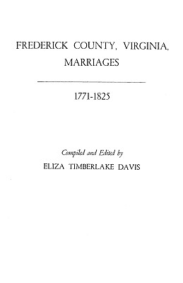 Image for Frederick County, Virginia, Marriages 1771-1825