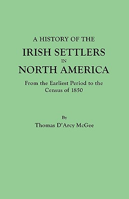 Image for A History of the Irish Settlers in North America