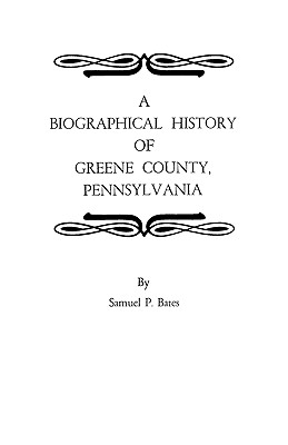 Image for A Biographical History of Greene County, Pennsylvania