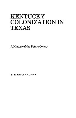 Image for Kentucky Colonization in Texas