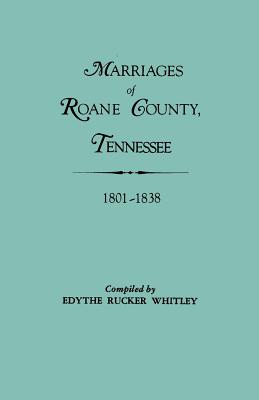 Image for Marriages of Roane County, Tennessee, 1801-1838