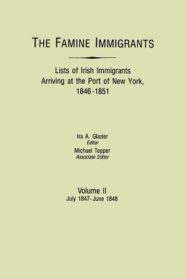 The Famine Immigrants Lists of Irish Immigrants Arriving at the Port of New (GW 2212)