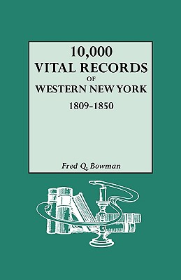 Image for 10,000 Vital Records of Western New York, 1809-1850
