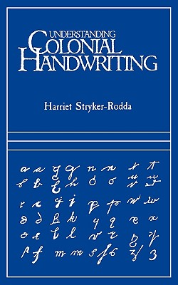 Image for Understanding Colonial Handwriting