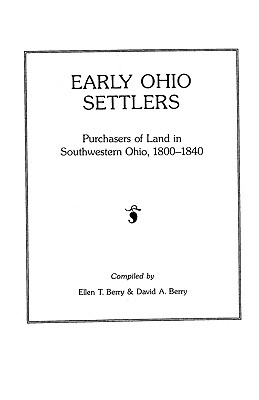 Image for Early Ohio Settlers Purchasers of Land in Southwestern Ohio, 1800-1840