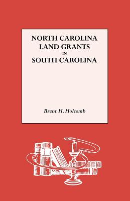 Image for North Carolina Land Grants in South Carolina