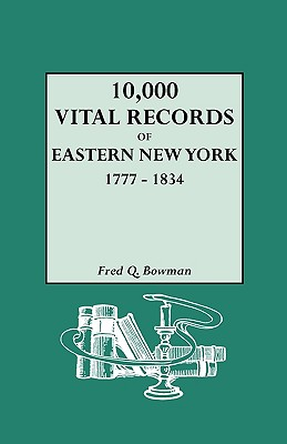 Image for 10,000 Vital Records of Eastern New York, 1777-1834
