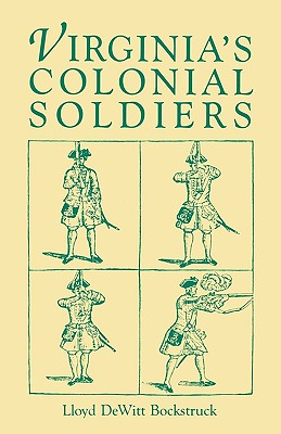 Image for Virginia's Colonial Soldiers