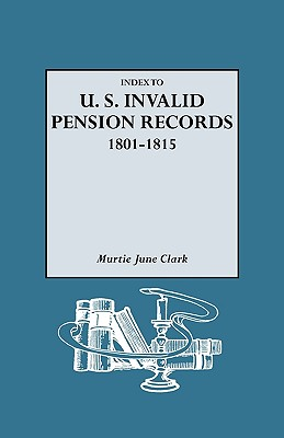 Image for Index to U.S. Invalid Pension Records, 1801-1815