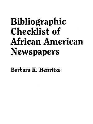 Image for Bibliographic Checklist of African American Newspapers