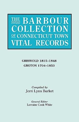 Image for The Barbour Collection of Connecticut Town Vital Records [Vol. 15]