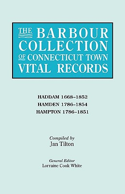 Image for The Barbour Collection of Connecticut Town Vital Records [Vol. 17]