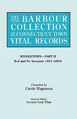 The Barbour Collection of Connecticut Town Vital Records [Vol. 27] Middletown