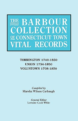Image for The Barbour Collection of Connecticut Town Vital Records [Vol. 47]
