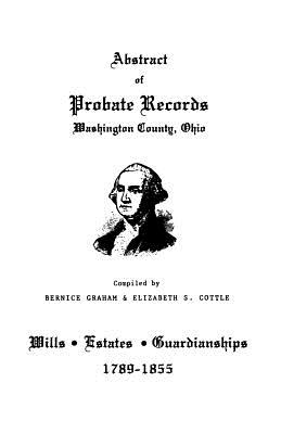 Image for Abstract of Probate Records, Washington County, Ohio