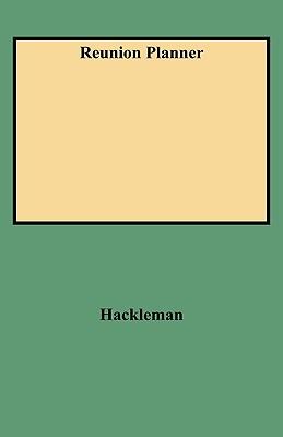 Reunion Planner, Hackleman