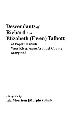 Image for Descendants of Richard and Elizabeth (Ewen) Talbott