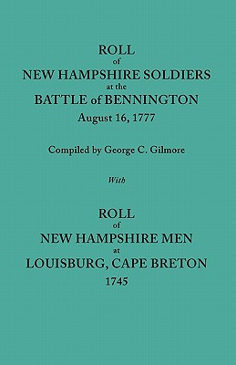 Image for Roll of New Hampshire Soldiers at the Battle of Bennington, August 16, 1777