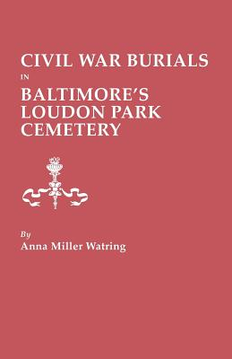Image for Civil War Burials in Baltimore's Loudon Park Cemetery