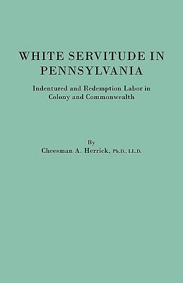 Image for White Servitude in Pennsylvania