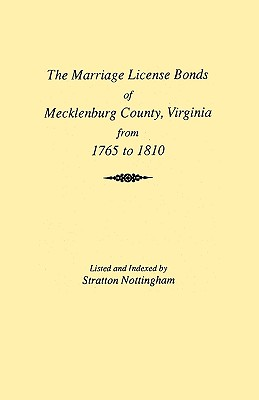 Image for Marriages of Mecklenburg County [Virginia] from 1765 to 1810