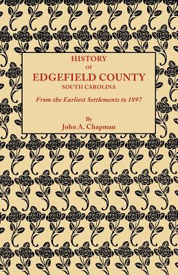 Image for History of Edgefield County [South Carolina]