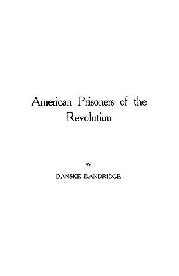 Image for American Prisoners of the Revolution