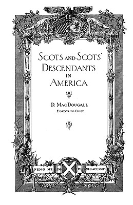 Image for Scots and Scots' Descendants in America