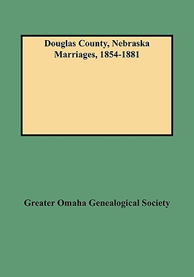 Image for Douglas County, Nebraska Marriages, 1854-1881