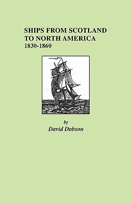 Image for Ships from Scotland to North America, 1830-1860