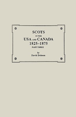 Image for Scots in the USA and Canada, 1825-1875