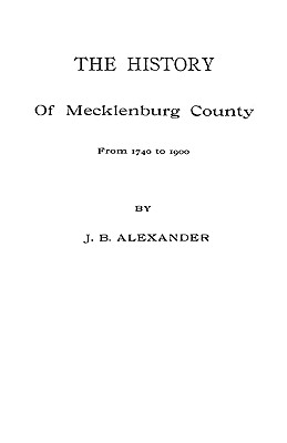 Image for The History of Mecklenburg County [NC]