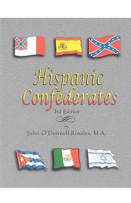 Image for Hispanic Confederates. Third Edition