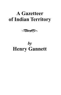 Image for A Gazetteer of Indian Territory (United States Geological Survey Bulletin 248)