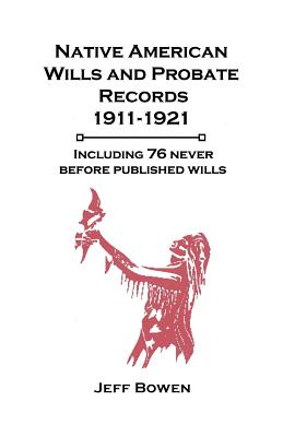 Image for Native American Wills & Probate Records, 1911-1921