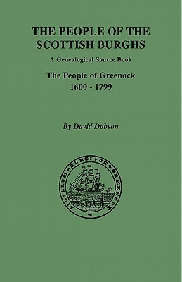 Image for The People of the Scottish Burghs: Greenock, 1600-1799