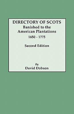 Image for Directory of Scots Banished to the American Plantations, 1650-1775. Second Edition