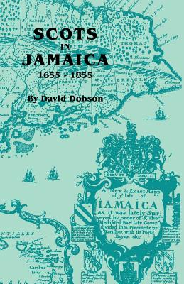 Image for Scots in Jamaica, 1655-1855