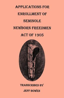 Image for Applications for Enrollment of Seminole Newborn Freedmen, Act of 1905