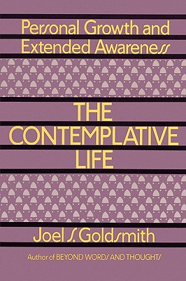 The Contemplative Life, Goldsmith, Joel S.