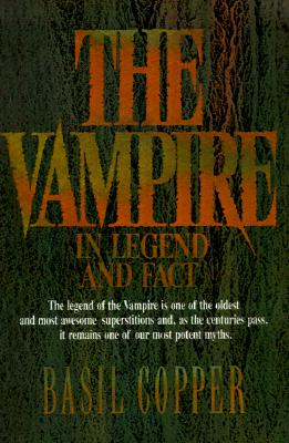 The Vampire: In Legend, Fact and Art, Basil Copper